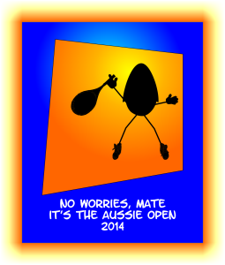 Aussie Open 2014 No Worries