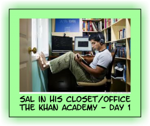 The Khan Academy Day 1