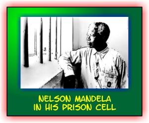 Nelson Madela in his prison cell