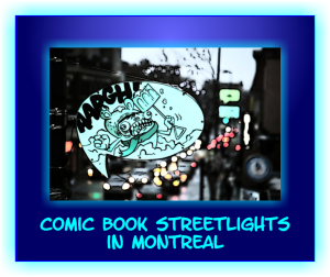 Comic Book Streetlights Montreal 2014
