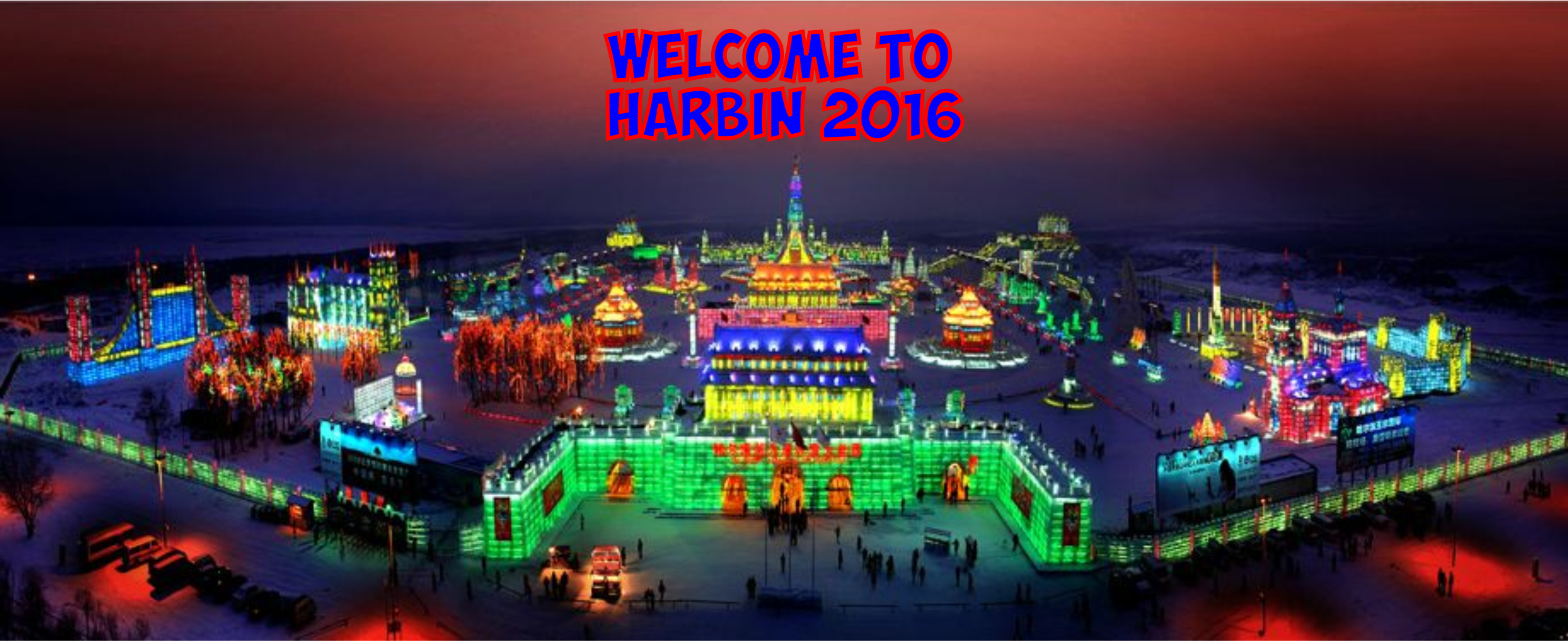 Welcome to Harbin 2016
